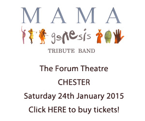 Buy tickets to see Mama perform An Evening of Genesis Music at The Forum Theatre, Chester